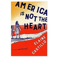 America Is Not the Heart pdf