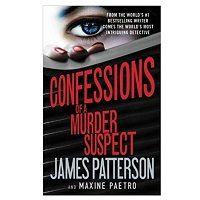 Confessions of a Murder Suspect by James Patterson PDF Download