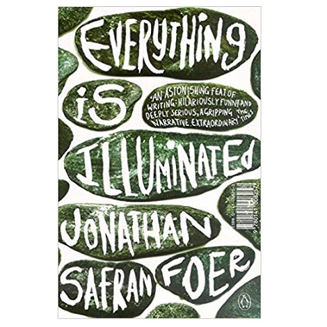 Everything is Illuminated by Jonathan Safran Foer PDF