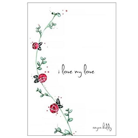 I love my love by Reyna Biddy PDF