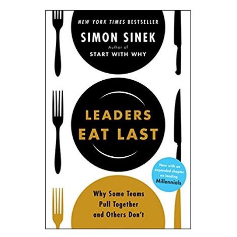Leaders Eat Last by Simon Sinek PDF
