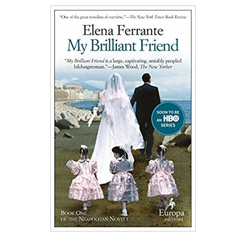My Brilliant Friend by Elena Ferrante PDF
