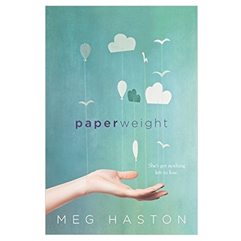 Paperweight by Meg Haston PDF