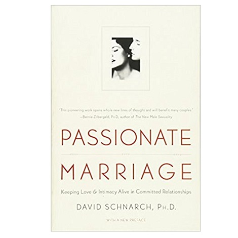 Passionate Marriage by David Schnarch PDF
