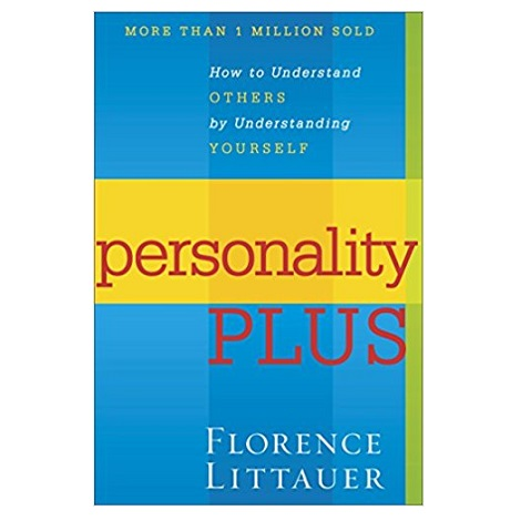 Personality Plus by Florence Littauer PDF
