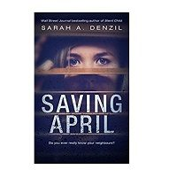 Saving April by Sarah A. Denzil PDF Free