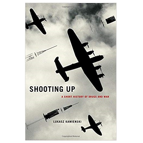 Shooting Up by Lukasz Kamienski PDF Download