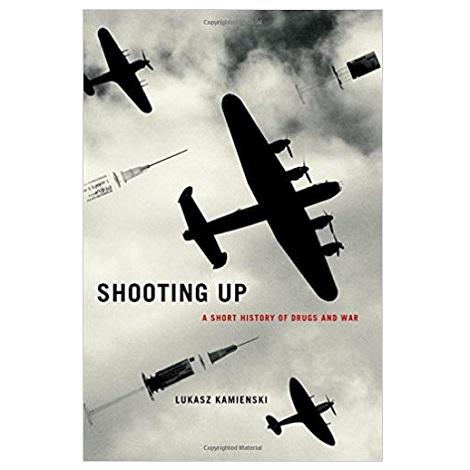 Shooting Up by Lukasz Kamienski PDF Download