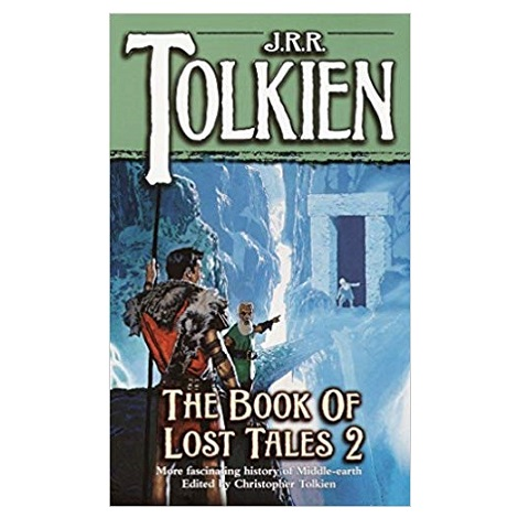 The Book of Lost Tales, Part Two PDF Download