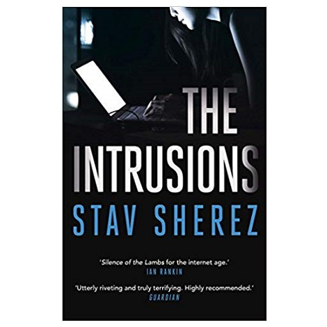 The Intrusions by Stav Sherez
