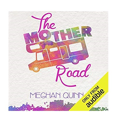 The Mother Road by Meghan Quinn PDF