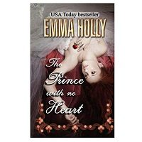 The Prince With No Heart by Emma Holly PDF Download
