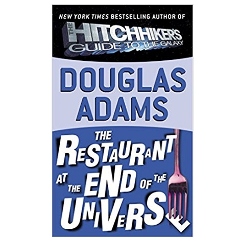 The Restaurant at the End of the Universe by Douglas Adams PDF