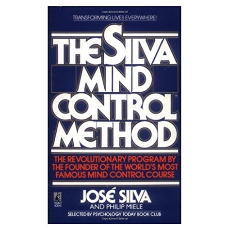 The Silva Mind Control Method by Jose Silva PDF