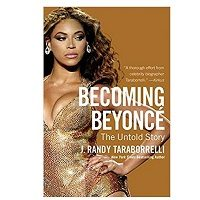 Becoming Beyonce by J. Randy Taraborrelli pdf