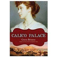 Calico Palace by Gwen Bristow PDF