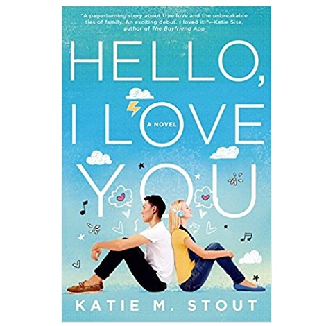 Hello, I Love You by Katie M. Stout PDF