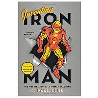 Inventing Iron Man by E. Paul Zehr PDF