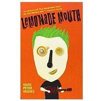 Lemonade Mouth by Mark Peter Hughes
