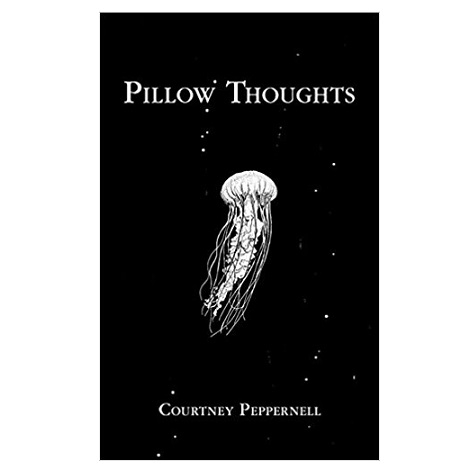 Pillow Thoughts by Courtney Peppernell PDF