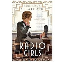 Radio Girls by Sarah-Jane Stratford PDF Download