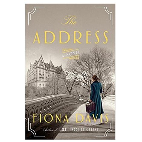 The Address by Fiona Davis PDF