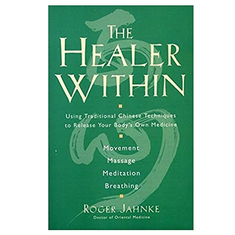 The Healer Within by Roger Jahnke PDF Download
