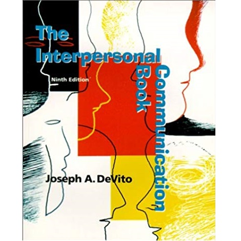 The Interpersonal Communication Book by Joseph A. DeVito