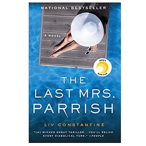 The Last Mrs. Parrish by Liv Constantine PDF Download