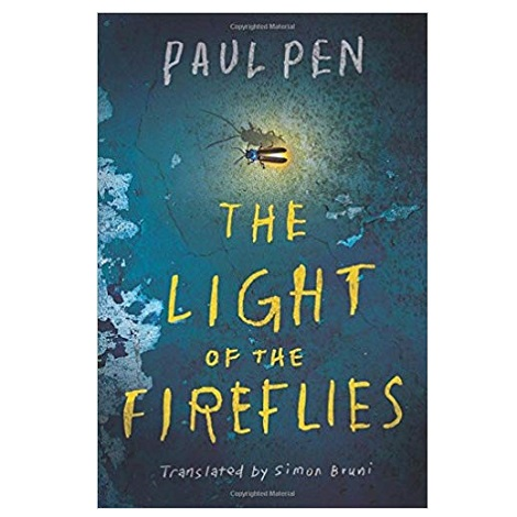 The Light of the Fireflies by Paul Pen PDF Download