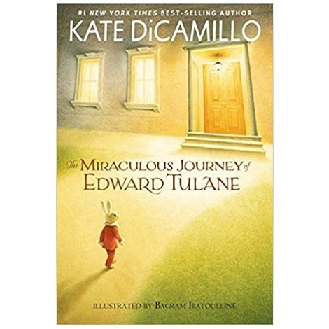 The Miraculous Journey of Edward Tulane by Kate DiCamillo PDF