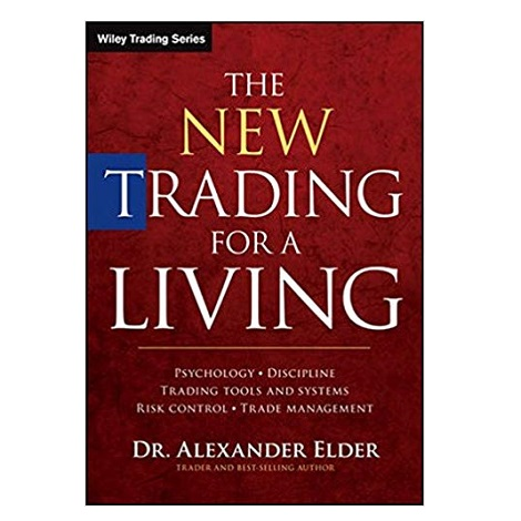The New Trading for a Living by Alexander Elder PDF Download