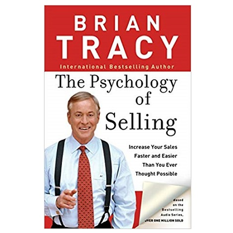The Psychology of Selling by Brian Tracy PDF Download