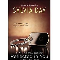 The Reflected in You by Sylvia Day