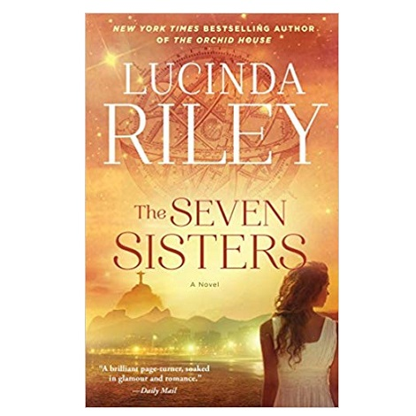 The Seven Sisters by Lucinda Riley PDF