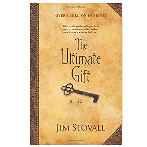 The Ultimate Gift by Jim Stovall PDF Download