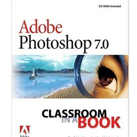 Adobe Photoshop 7.0 Classroom in a Book by Adobe Creative Team