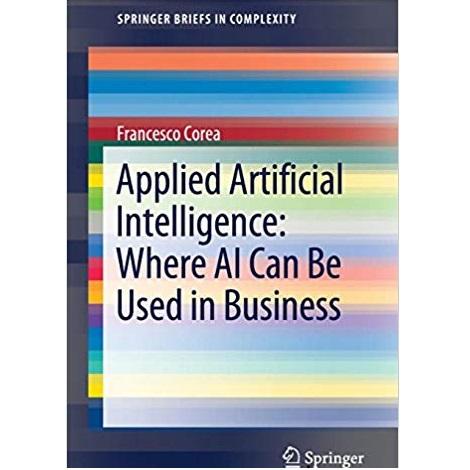 Applied Artificial Intelligence by Francesco Corea