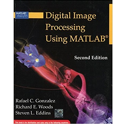 Digital Image Processing Using Matlab by Gonzalez