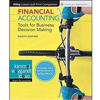 Financial Accounting Tools for Business Decision Making by Kimmel