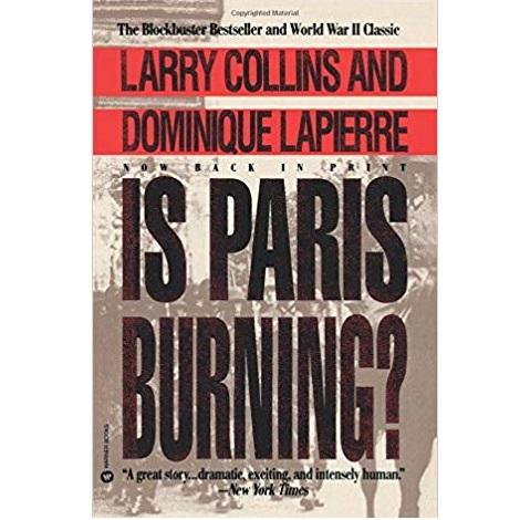 Is Paris Burning by Dominique Lapierre