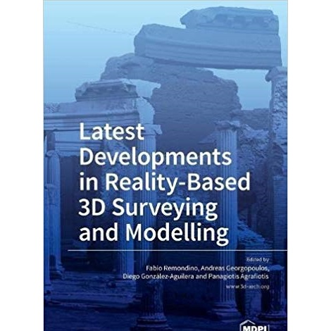 Latest Developments in Reality-Based 3D Surveying and Modelling