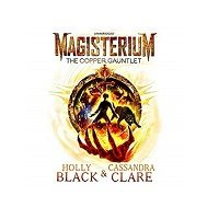 Magisterium series by Holly Black & Cassandra Clare