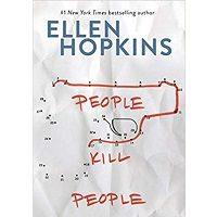 People Kill People by Ellen Hopkins