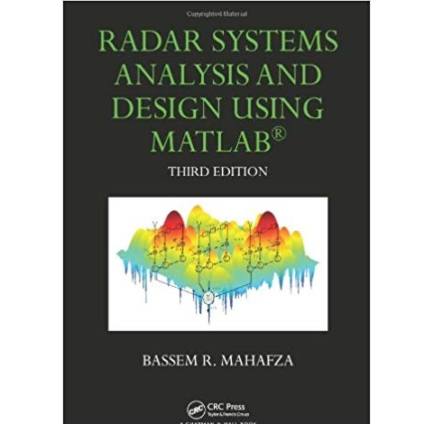 Radar Systems Analysis and Design Using MATLAB by Bassem R