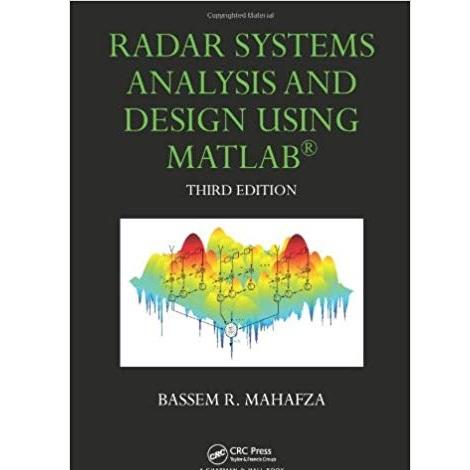Radar Systems Analysis and Design Using MATLAB by Bassem R. Mahafza