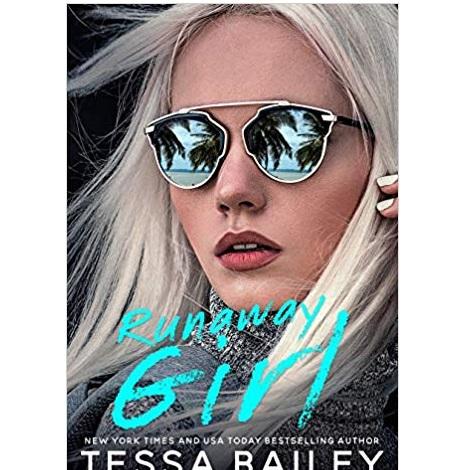 Runaway Girl by Tessa Bailey