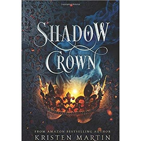 Shadow Crown Series by Kristen Martin