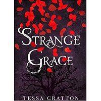 Strange Grace by Tessa Gratton