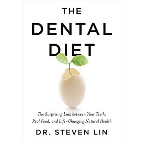 The Dental Diet by Steven Lin